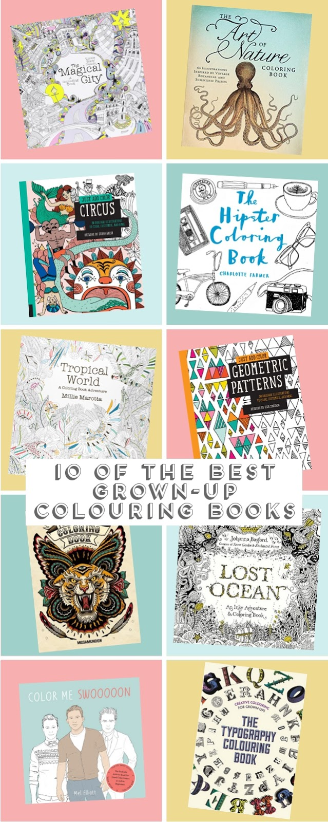 10 Of The Best Grown-Up Colouring Books