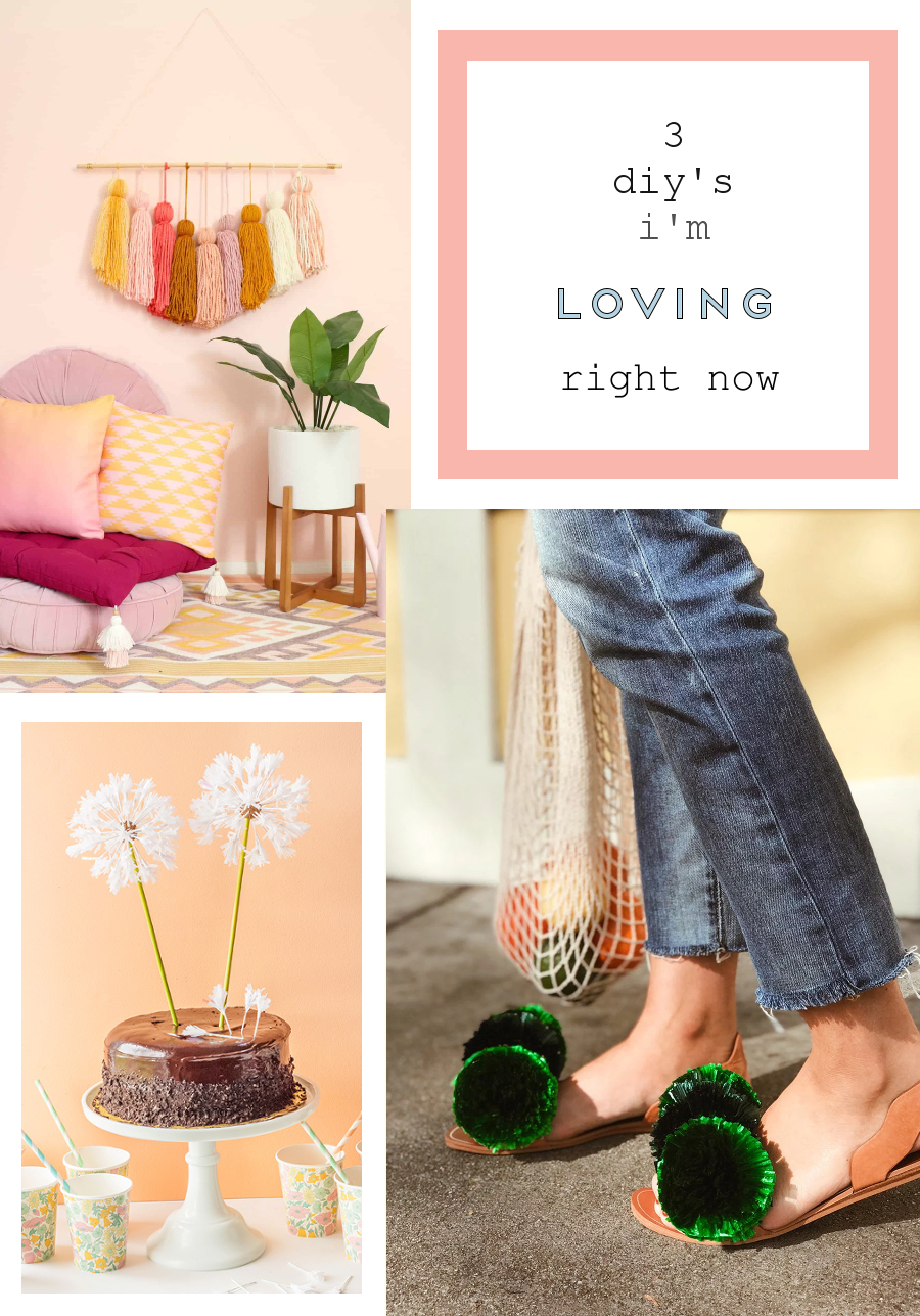 3 DIY'S I'M LOVING RIGHT NOW