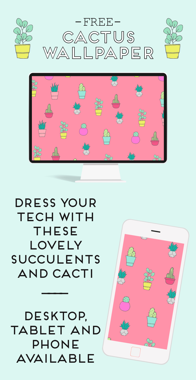 Free Cacti and Succulent Wallpapers For Your Desktop, Tablets and Phones #wallpaper #desktop #phonewallpaper #desktopdownload #freebies #cactus #succulent