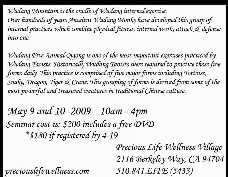 May 9 2009 Five animal qigong seminar in Berkeley way CA 2