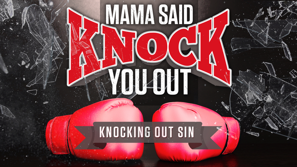 Mama-Said-Knock-You-Out.jpg