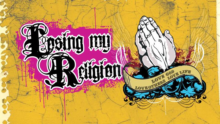 media_Losing-My-Religion.jpg