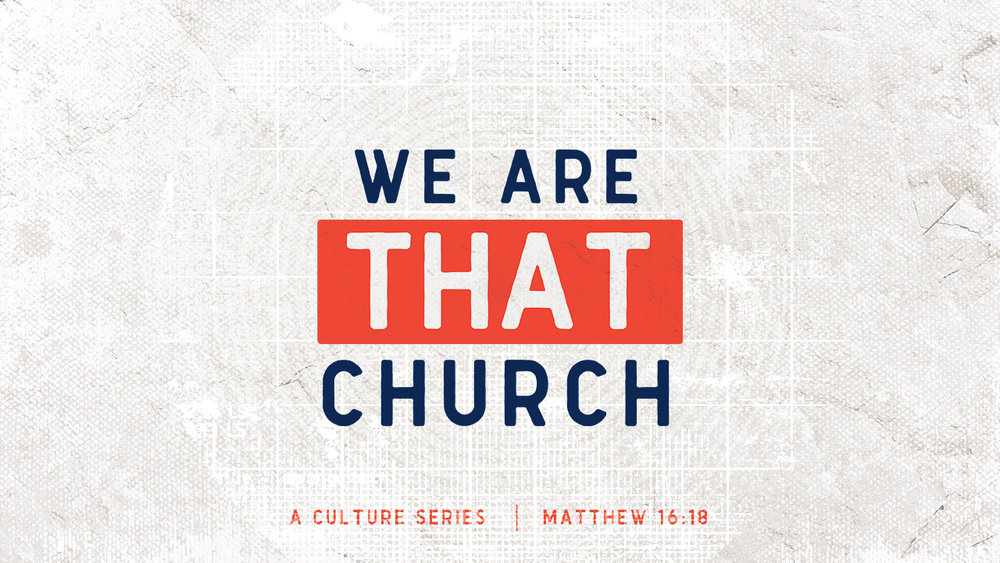 We-Are-THAT-Church.jpg