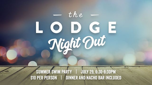 Be there for our next Lodge Night Out for a SUMMER SWIM PARTY TONIGHT. We'll meet there at 6:30pm for two hours of our own private swim party. Dinner + nacho bar are included. Register at the door, cost is $10 per student. Address: 1035 Cambridge Ct, Keller TX