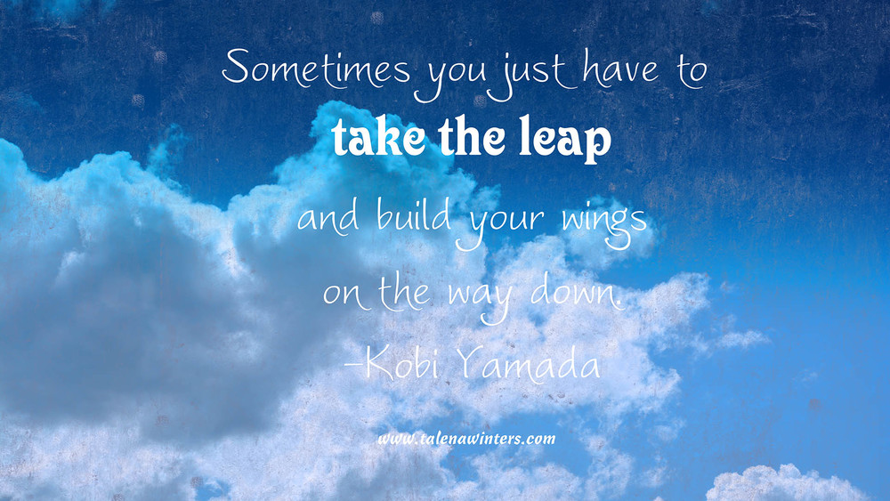 """Sometimes you just have to take the leap"" free desktop wallpaper, 1920x1080px, www.talenawinters.com."
