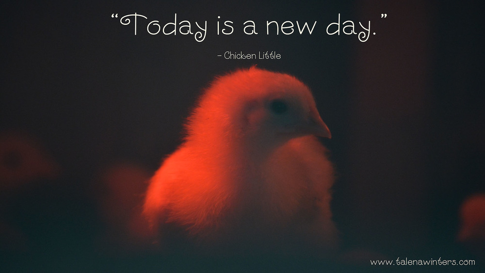 """Today is a new day."" Chicken Little. Quote desktop wallpaper. 1920x1080 px resolution."