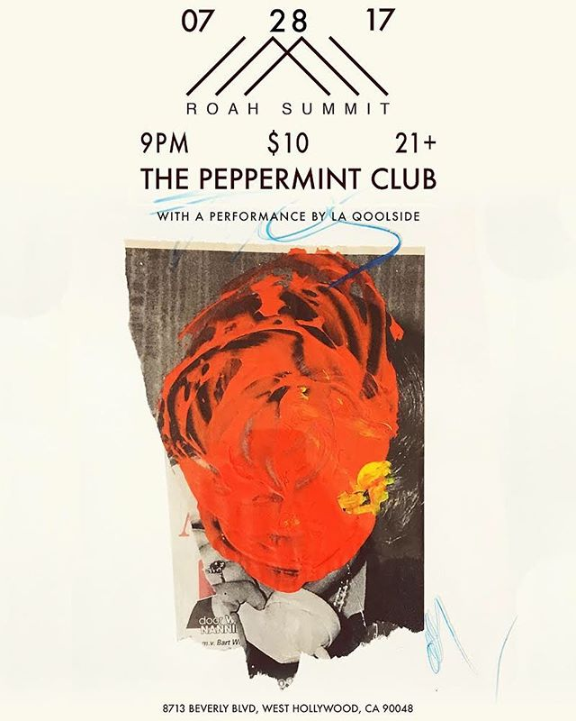 We have another show coming up in LA on Friday the 28th at @thepeppermintclub. Come party with us and get there early to see @laqoolside