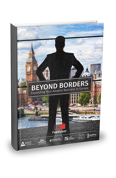 """Beyond Borders"", the ultimate guide to expanding your Amazon business to Europe"