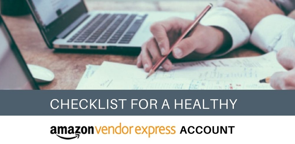 How to Effectively Manage your Amazon Vendor Express Account