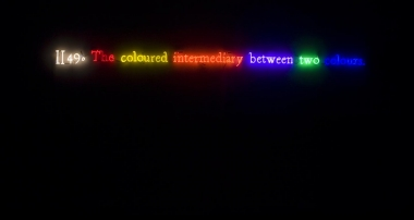 Joseph Kosuth, #II49. (On Color/Multi #3), 1991. neon, transformer and certificate of authenticity 14 x 400 cm. Collection Anna and Morry Schwartz