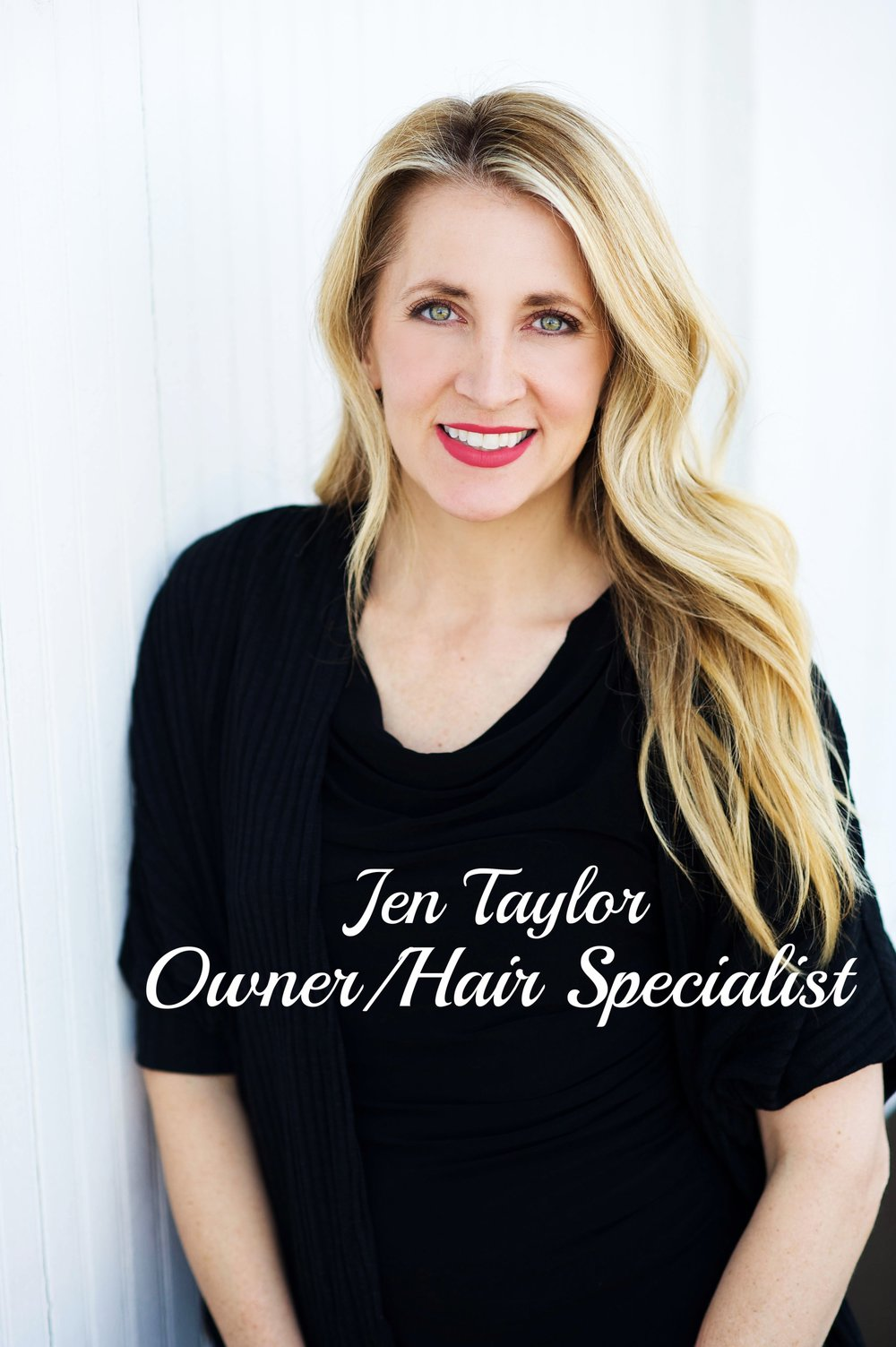 Jenny Taylor - Owner/Hair Specialist
