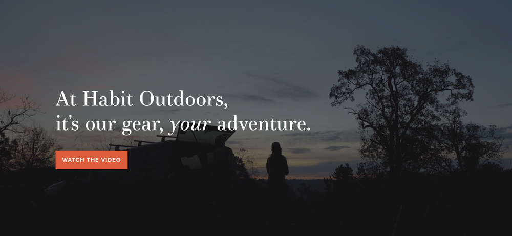 Habit Outdoors Introductory Video