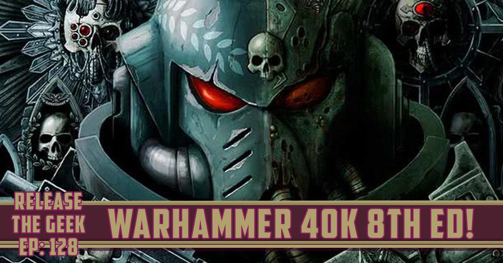 Ep-128---Warhammer-40k.jpg