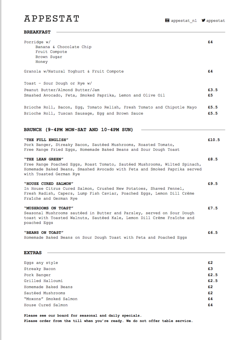Daily specials available. You can find them on the blackboard in house!