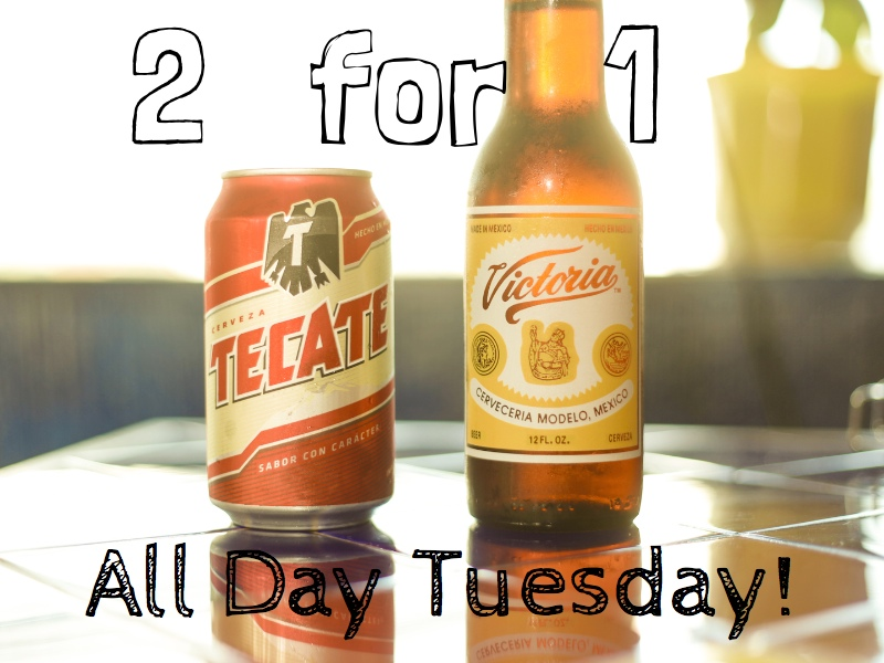 2 for 1 Mexican Beer