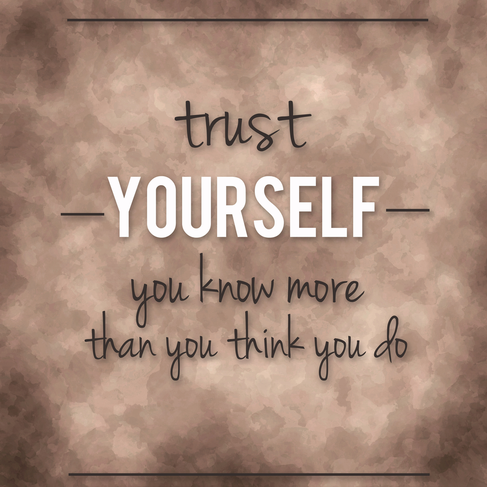 Trust Yourself Infertility IVF TTC Fertility