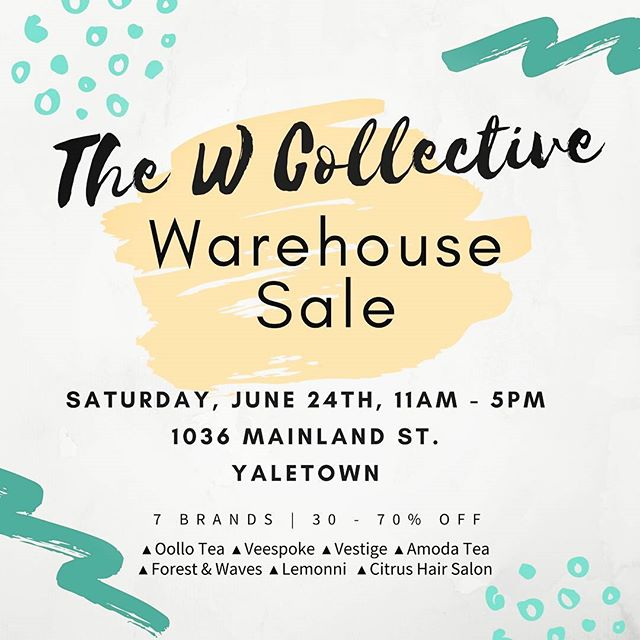 We're so excited to collaborate with 7 awesome local brands this Saturday: The W Collection warehouse sale. Happening in Yaletown, steps away from the sky train. Everything 30 to 70 % off. Don't miss the chance!!! @vestige.story @forestandwaves @lemonni @amodatea