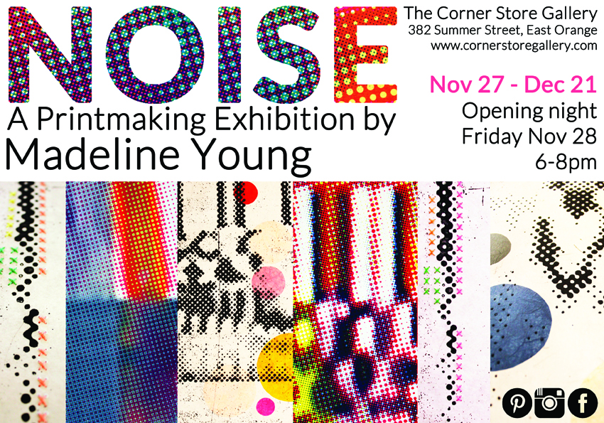 Noise by Madeline Young, The Corner Store Gallery