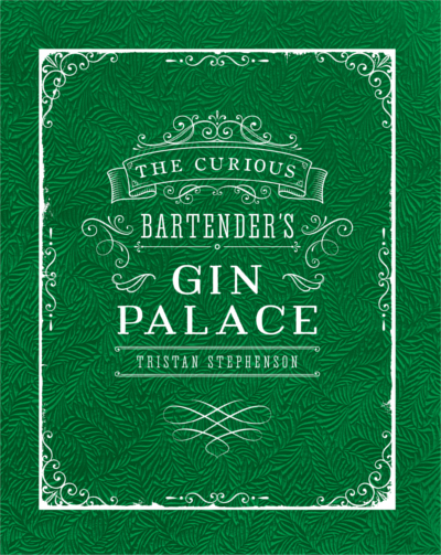 Tristan stevenson the curious bartender's gin palace book clover club