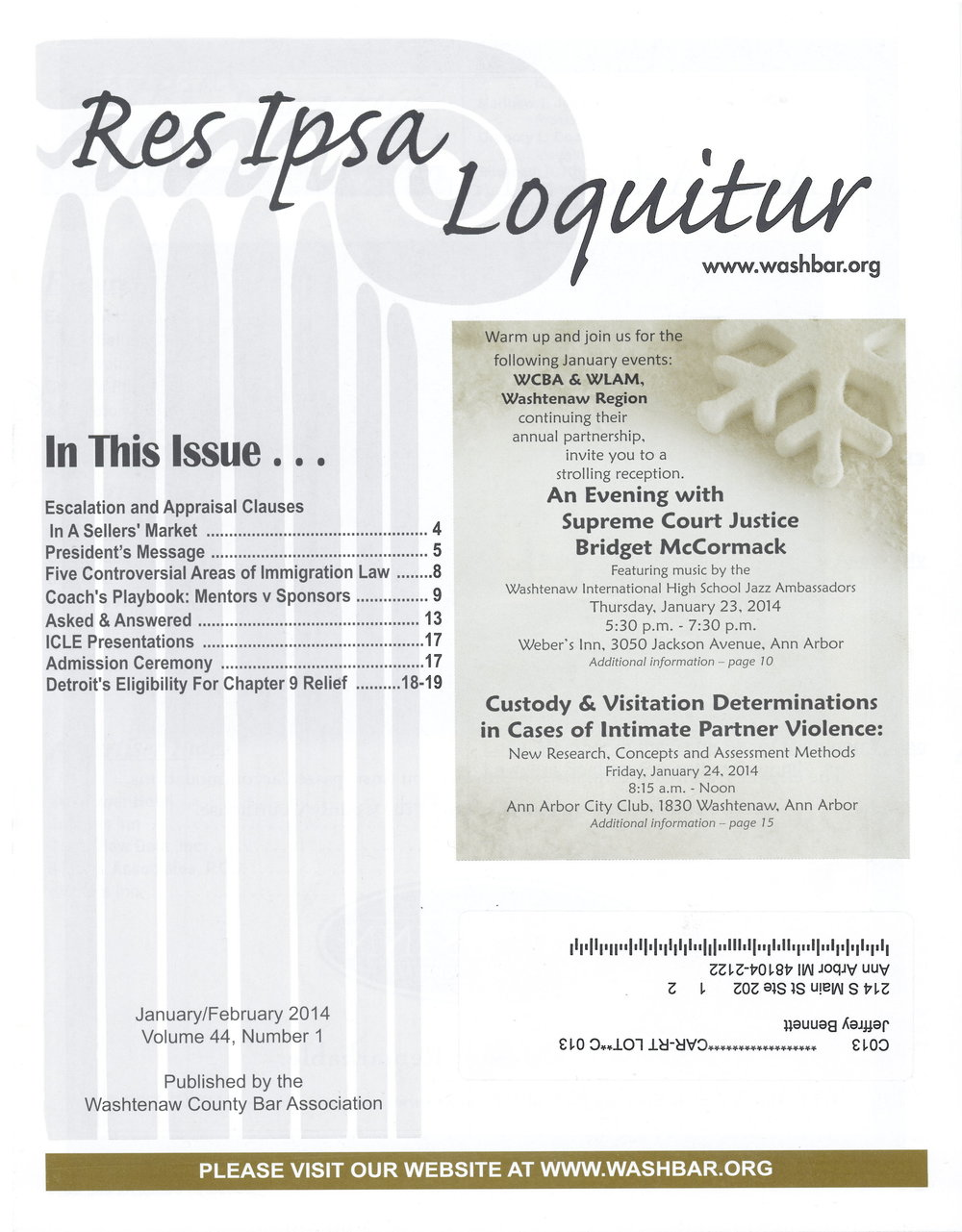 Article by Jeffrey Bennett discussing Detroit City's Bankruptcy Case that was featured in the Washtenaw County Bar Association Publication,Res Ipsa Loquitur.
