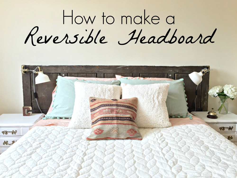 Fresh Two Sides to Every Door ||Reversible Headboard Tutorial  CQ06