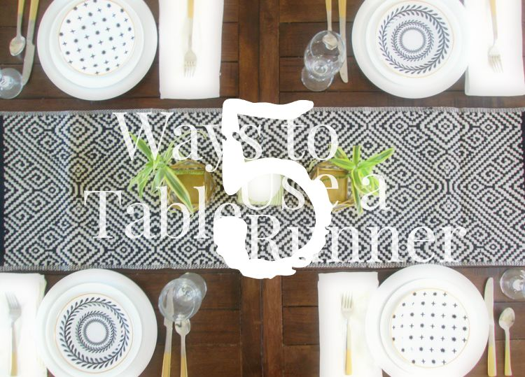 5 Ways To Use A Table Runner