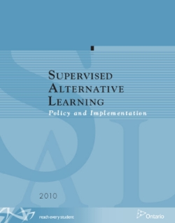 Supervised Alternative Learning: Policy and implementation (2010) This document, Supervised Alternative Learning: Policy and Implementation, 2010, is a guide that provides support for the consistent implementation of policies and programs that are intended to re-engage young people who are not attending school and who are therefore at risk of not graduating.