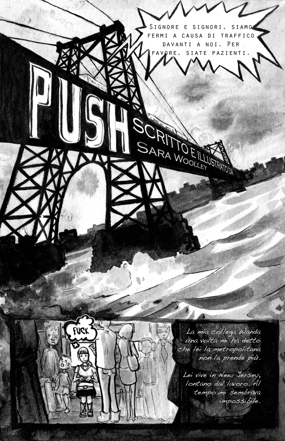 PUSH, an original non fiction graphic short story for the anthology, Soul Crime : the Dark Side of New York  Round Robin Editrice, Italy  - Editor Maurita Cardone