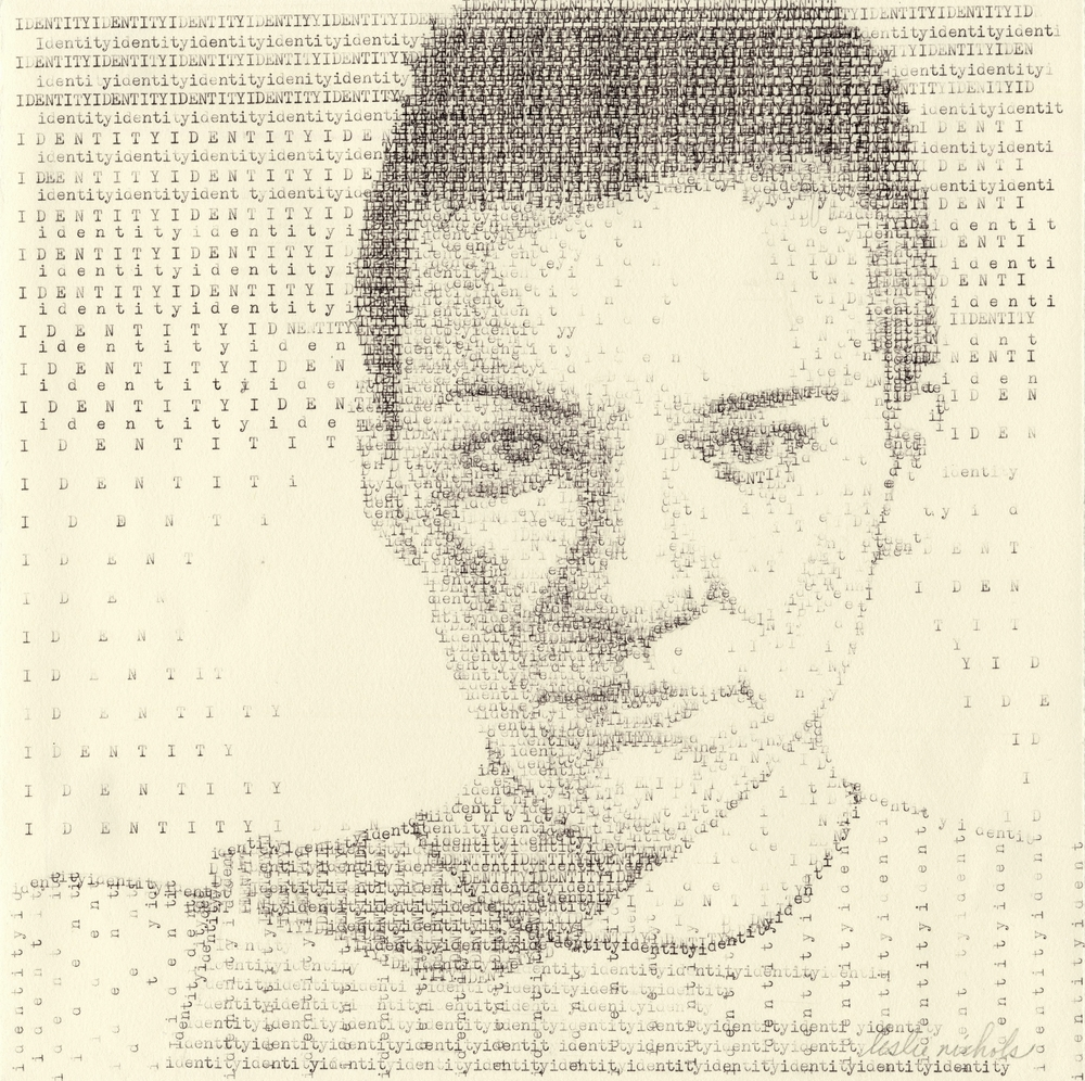 Identity   Typewritten Ink on Paper, 9.5 x 9.5 inches, 2010  $700