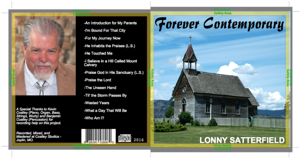 "Featuring, ""Forever Contemporary"", a full-band gospel album released in December, 2016 by Lonny Satterfield, featuring Kevin Costley on piano, organ, and other instruments.   CD's are sold and shipped from the office at - Calvary's Rock Church / 2661 S. Meridian / Wichita Kansas 67217. $10. Call at (316) 943-1155 to order."