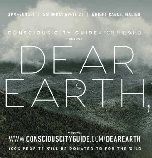 DEAR EARTH, – Earth Day Picnic with For The Wild / Conscious City Guide