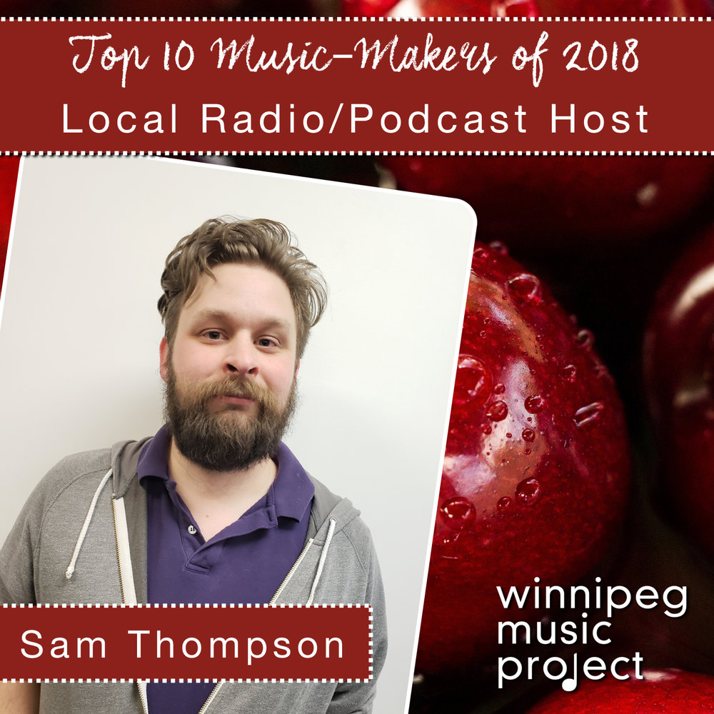 Sam Thompson | Top 10 Music Makers of 2018 | Winnipeg Music Project