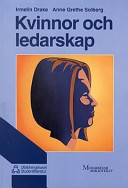 This book was written together With Anne Grethe Solberg, published in Norwegian first, and then in Sweden.  Title translation is 'Women and Leadership'.