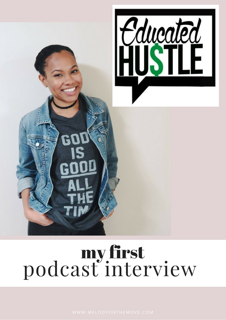 Educated Hustle Interview - Melody on the Move