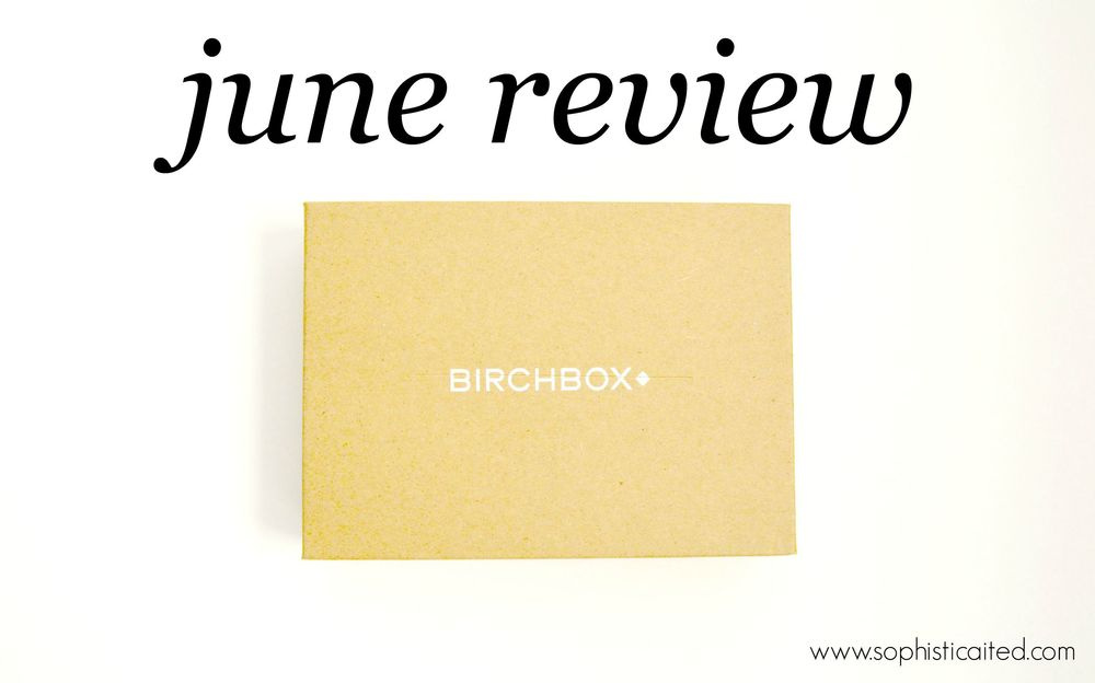 Birchbox Review on Sophisticaited