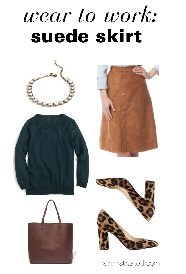 how to wear a suede skirt to work this fall