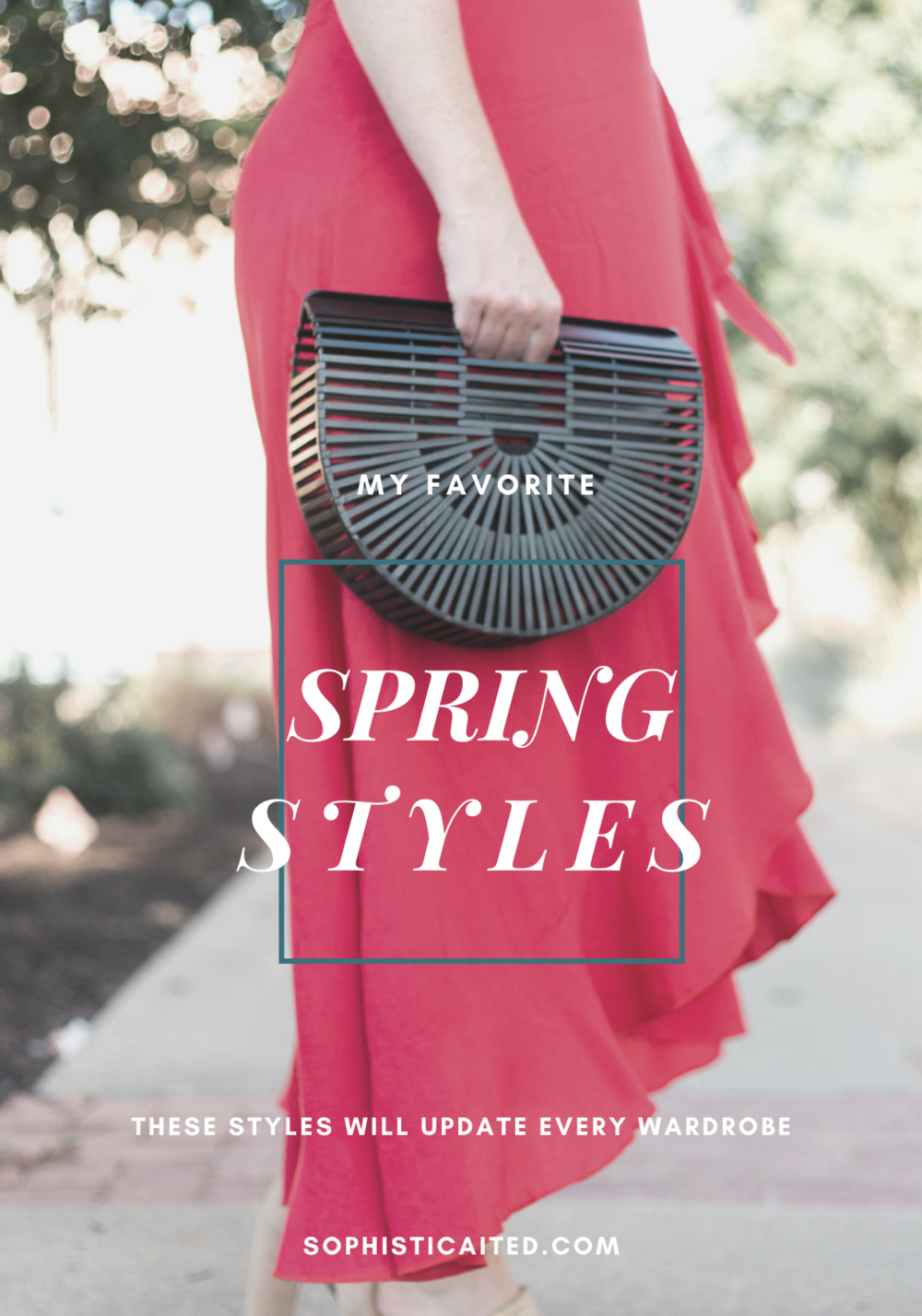 Spring and Summer Wardrobe Essentials on Sophisticaited by Cait Fore