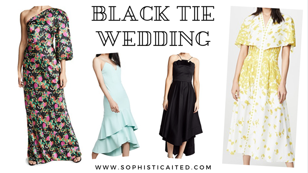 What to wear to a Black Tie Wedding | Sophisticaited | Cait Fore