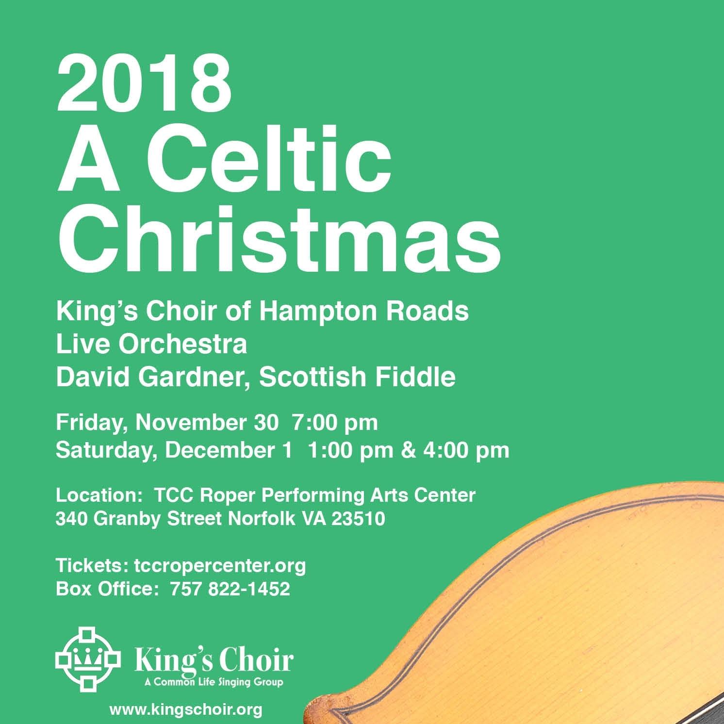 Celtic Christmas.A Celtic Christmas 2018 King S Choir