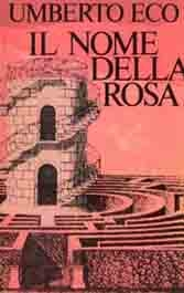 "Umberto Eco's 1980 ""Il nome della rosa,"" translated as ""The Name of the Rose,"" was a wild best seller, but the translator reaped few rewards."