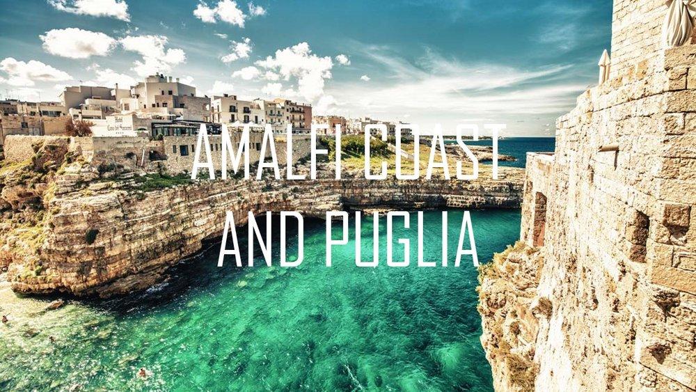 Amalfi Coast and Puglia.jpg