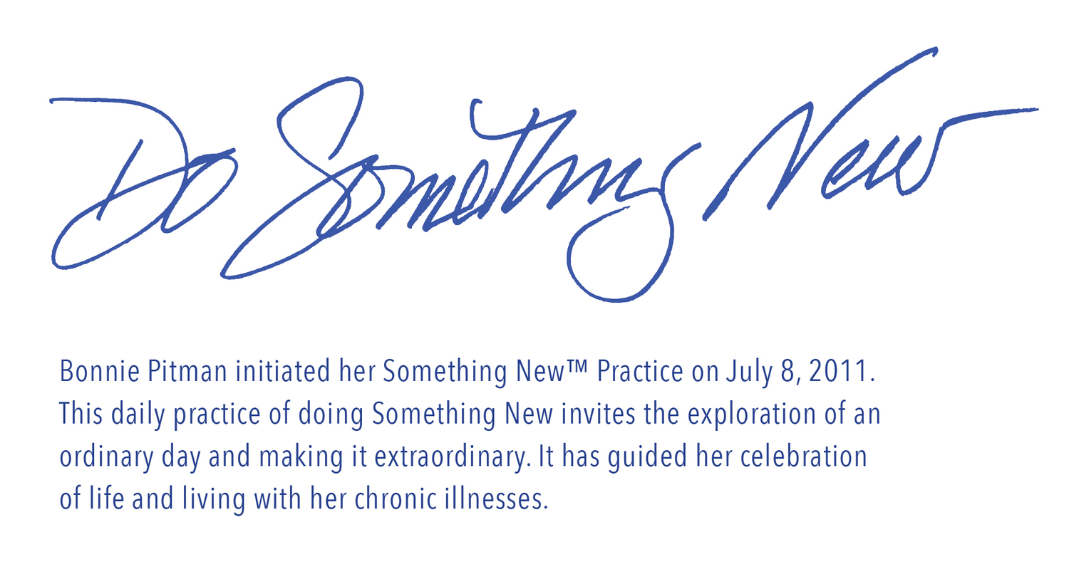 Do Something New™