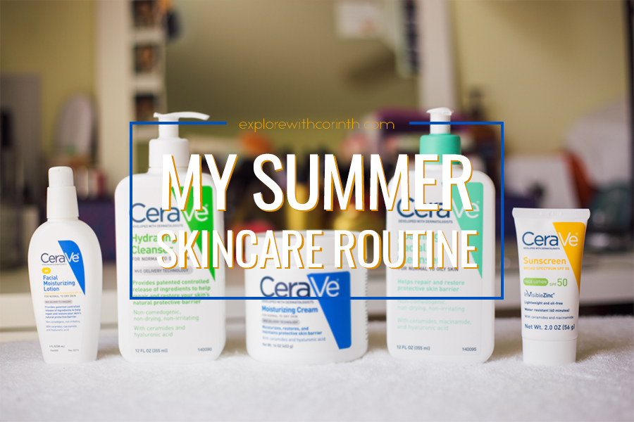 Summer Skincare Routine with Cerave