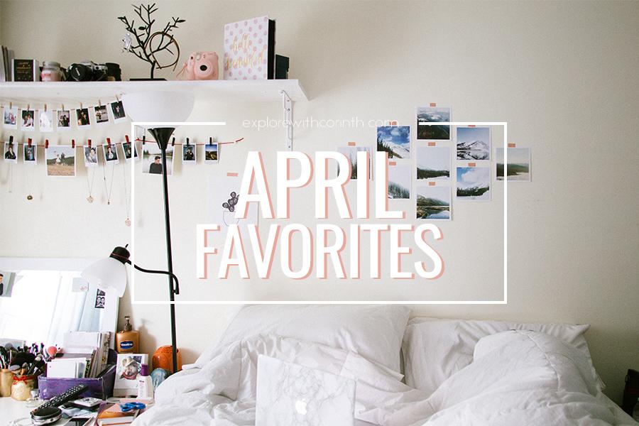 April Favorites 2016