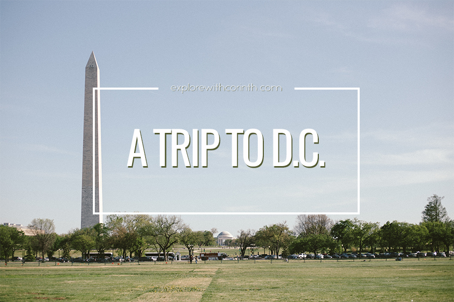 A Trip to D.C.