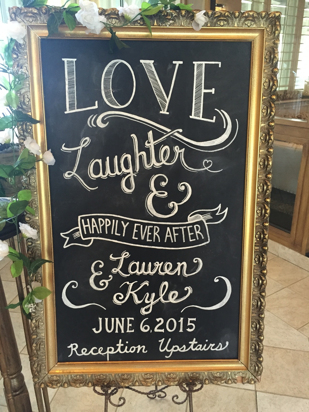One of Lauren's bridesmaids did this chalk lettering!