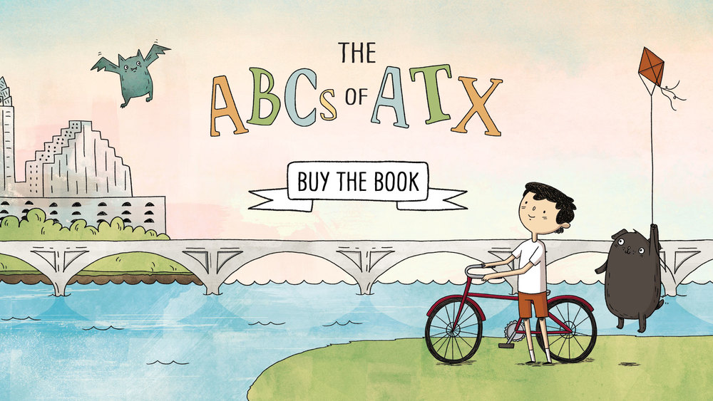 To all tiny Austinites learning their letters,  Here's hoping this book makes the process much better. More than an alphabet book—it's an insider's guide to Austin, TX. Made for kids & parents alike, with colorful, hand-drawn illustrations and lots of inside jokes.