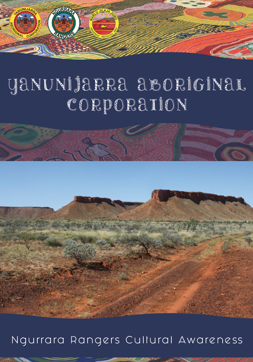 Click the pic above to access an online copy of the Ngurrara Rangers and Yanunijarra Aboriginal Corporation's Cultural Awareness Book, 2018.