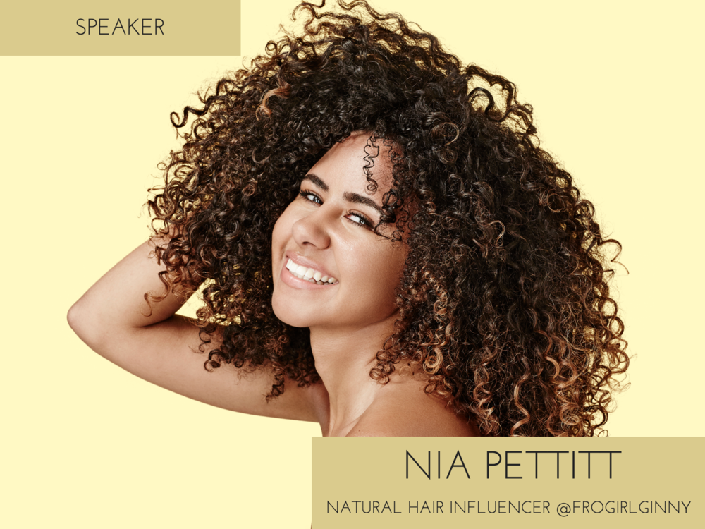 Nia Pettitt is a natural hair influencer from London and Zimbabwe. She has created the movement Happy Froday, an event which has been held annually in New York; Los Angeles, London and South Africa. Happy Froday aspires to bring women together embracing their beauty and celebrating their differences.     Ginny also creates content on her online platforms which advocates being comfortable in your skin. This platform has grown in a short amount of time with 200,000 views on her blog and over 165,000 followers on Instagram. Despite being 19 and in full time education in University; she wants to connote that you do not have to be a certain age to achieve your goals.