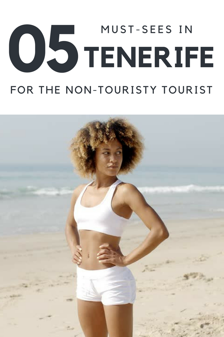 5 Must-Sees in Tenerife for the Non-Touristy Tourist - LMDES Pinterest